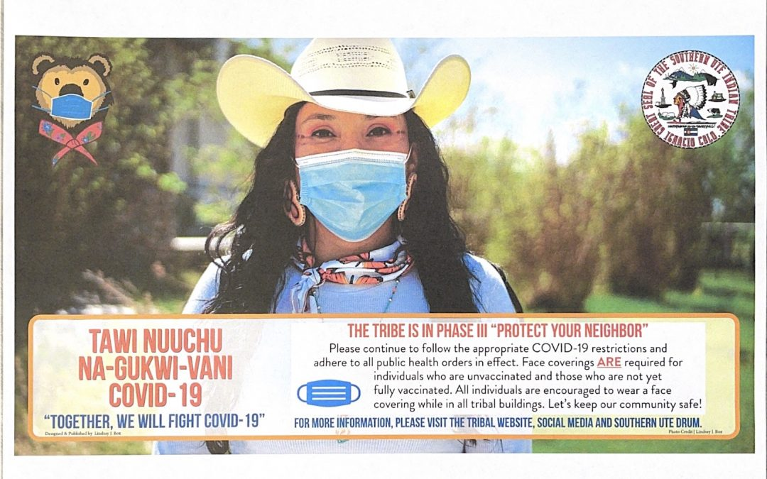 """The Southern Ute Indian Tribe Moves In Phase III """"Protect Your Neighbor"""""""